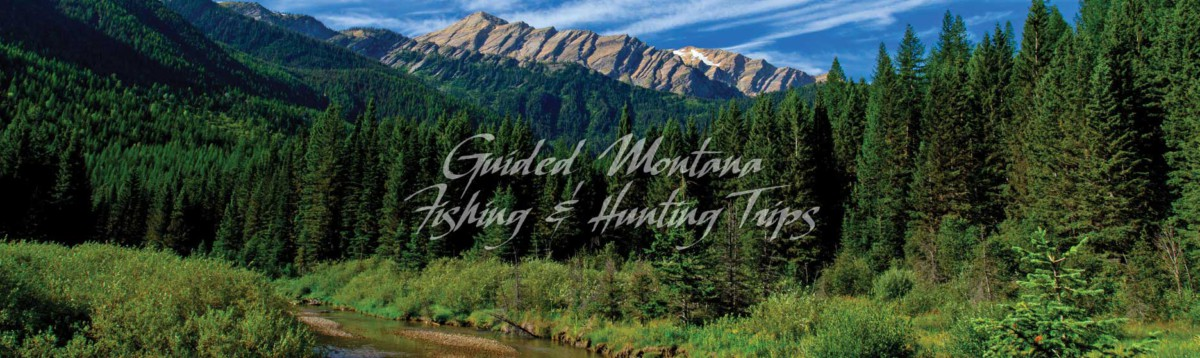 guided-mt-fishing-hunting-trips